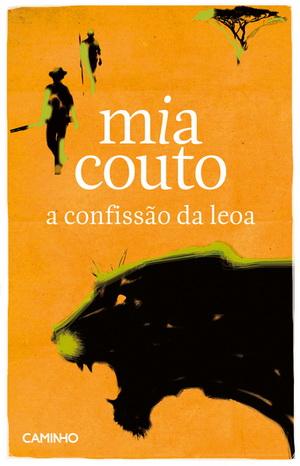 A Confissão da Leoa, Mia Couto │ Ed. Caminho